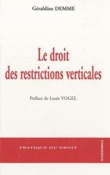 Dernières parutions dans Pratique du droit, Le droit des restrictions verticales