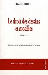 Dernières parutions dans Pratique du droit, Le droit des dessins et modèles. 5e édition