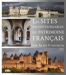 Dernières parutions sur Voyages Tourisme, Les sites incontournables du patrimoine français