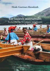 Dernières parutions sur Psychologie sociale, Les sociétés matriarcales