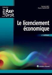 Dernières parutions dans Axe Droit, Le licenciement économique. 2e édition