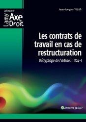 Dernières parutions dans Axe Droit, Les contrats de travail en cas de restructuration. Décryptage de l'article L. 1224-1