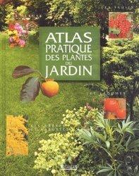Dernières parutions dans Atlas pratique, Les plantes du jardin
