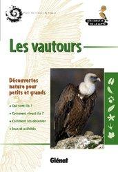 Dernières parutions dans Les carnets de la Huppe, Les vautours
