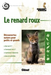 Dernières parutions sur Renard, Le renard roux