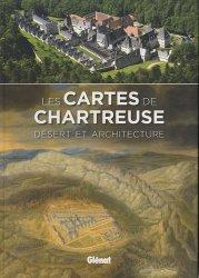 Dernières parutions dans Patrimoine et Territoire, Les cartes de Chartreuse