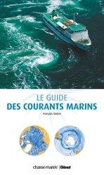 Dernières parutions sur Techniques de navigation, Le guide des courants marins