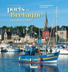 Dernières parutions sur Mers - Iles - Rivages, Les plus beaux ports de Bretagne
