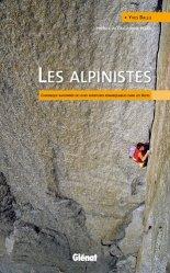 Dernières parutions dans Hommes et montagnes, Les alpinistes