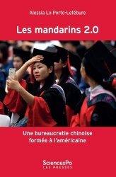 Dernières parutions dans Académique, Les mandarins 2.0 - Une bureaucratie chinoise formée à l'amé