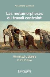 Dernières parutions dans Académique, Les métamorphoses du travail forcé - Une histoire globale (X