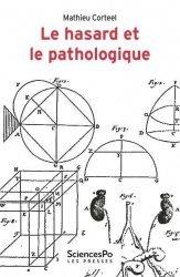Dernières parutions sur Histoire de la médecine et des maladies, Le hasard et le pathologique