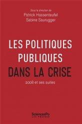 Dernières parutions dans Académique, Les politiques publiques dans la crise