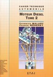 Souvent acheté avec Technologie fonctionnelle de l'automobile Tome 1, le Le moteur diesel - Tome 2