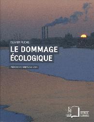 Dernières parutions dans Sciences durables, Le dommage écologique