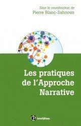 Dernières parutions dans Développement personnel et accompagnement, Les pratiques de l'approche narrative