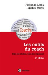 Dernières parutions dans Développement personnel et accompagnement, Les outils du coach