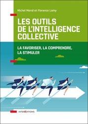 Dernières parutions dans Accompagnement et coaching, Les outils de l'intelligence collective
