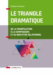 Dernières parutions sur Communication interpersonnelle, Le Triangle dramatique