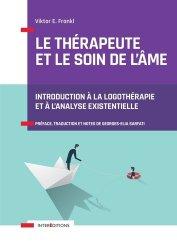 Dernières parutions sur Neuropsychologie - Neuropsychiatrie, Le thérapeute et le soin de l'âme