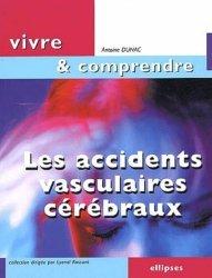 Souvent acheté avec Mourir accompagné, le Les accidents vasculaires cérébraux