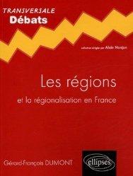 Dernières parutions dans Transversale, Les régions et la régionalisation en France