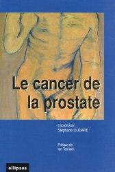 Dernières parutions sur Cancers uro-néphrologiques, Le cancer de la prostate