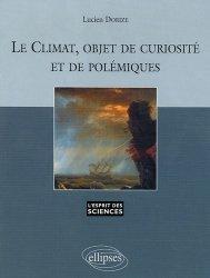 Nouvelle édition Le climat, objet de curiosité et de polémiques