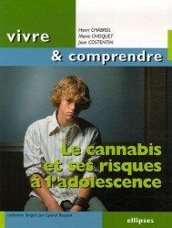 Dernières parutions dans Vivre et comprendre, Le cannabis et ses risques à l'adolescence