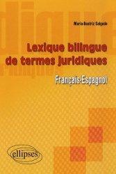 Dernières parutions sur Vocabulaire, Lexique bilingue des termes juridiques français-espagnol