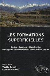 Dernières parutions sur Géographie physique, Les formations superficielles