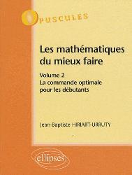 Nouvelle édition Les mathématiques du mieux faire