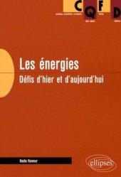 Dernières parutions dans CQFD, Les énergies Défis d'hier et d'aujourd'hui