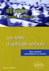 Souvent acheté avec Tests psychotechniques Tous concours paramédicaux et sociaux, le Les tests d'aptitude verbale