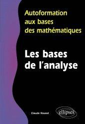 Souvent acheté avec Les bases de l'algèbre, le Les bases de l'analyse