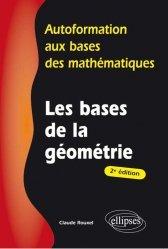 Souvent acheté avec Les bases de l'algèbre, le Les bases de la géométrie