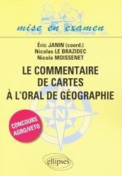 Dernières parutions sur Concours BCPST, Le commentaire de cartes à l'oral de géographie