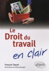 Dernières parutions dans En clair, Le Droit du travail en clair