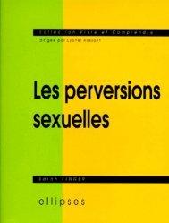 Dernières parutions dans Vivre & comprendre, Les perversions sexuelles