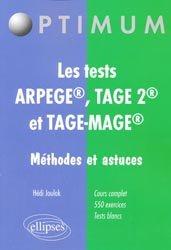 Souvent acheté avec 300 tests psychotechniques pour réussir le concours auxiliaire de puériculture, le Les tests Arpege R, Tage 2 R et Tage-Mage R