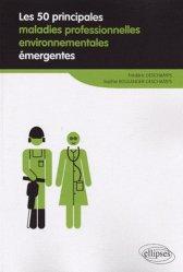 Souvent acheté avec Les risques professionnels, le Les 50 principales maladies professionnelles environnementales émergentes
