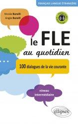 Dernières parutions dans Français langue étrangère, Le FLE au quotidien