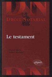 Dernières parutions dans Droit notarial, Le testament