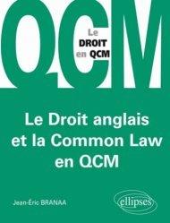 Dernières parutions sur Droit anglais, Le droit anglais et la Common Law en QCM