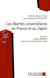 Dernières parutions dans Centre de Recherches Administratives, Les libertés universitaires en France et au Japon