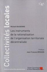 Dernières parutions sur Décentralisation et collectivités territoriales, Les instruments de rationalisation de l'organisation territoriale décentralisée