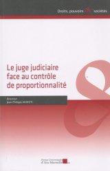 Dernières parutions dans Droits, pouvoirs et sociétés, Le juge judiciaire face au contrôle de proportionnalité