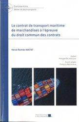 Dernières parutions sur Droit des transports, Le contrat de transport maritime de marchandises à l'épreuve du droit commun des contrats