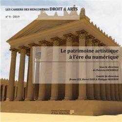 Dernières parutions sur Revues de droit et justice, Les Cahiers des Rencontres Droit & Arts N° 4/2019 : Le patrimoine artistique à l'ère du numérique