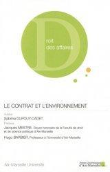 Dernières parutions sur Autres ouvrages de droit des affaires, Le contrat et l'environnement